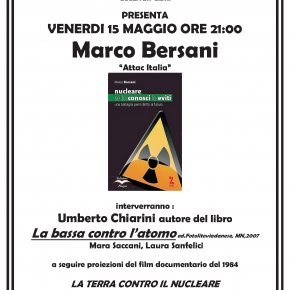 Marco Bersani, NUCLEARE: SE LO CONOSCI LO EVITI
