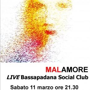MALAMORE - BASSAPADANA SOCIAL CLUB