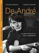 """De Andrè """"La Buona Novella""""- La vera storia di un disco capolavoro"""